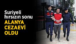 Suriyeli hırsızın sonu Alanya Cezaevi oldu
