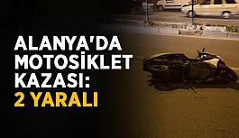 Alanya'da motosiklet kazası: 2 yaralı