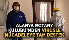Alanya Rotary Kulübü'nden virüsle mücadeleye tam destek