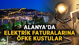 Alanya'da elektrik faturalarına öfke kustular