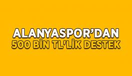 Alanyaspor'dan 500 bin TL'lik destek
