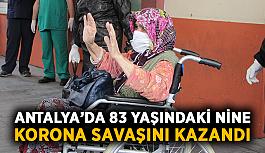 Antalya'da 83 yaşındaki nine korona savaşını kazandı