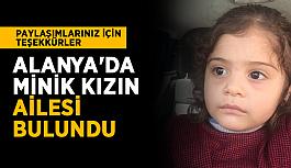 Sevindiren haber! Alanya'da minik kızın ailesi bulundu