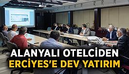 Alanyalı otelciden Erciyes'e dev yatırım