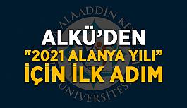 """ALKÜ'den """"2021 Alanya Yılı"""" için ilk adım"""