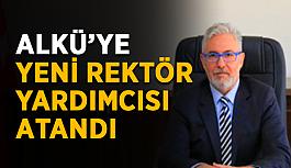 ALKÜ'ye yeni Rektör Yardımcısı atandı