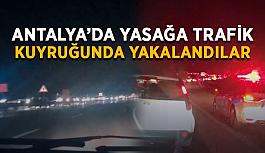 Antalya'da yasağa trafik kuyruğunda yakalandılar