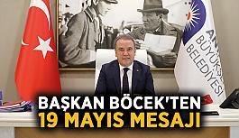 Başkan Böcek'ten 19 Mayıs mesajı