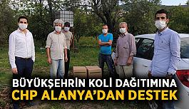 Büyükşehrin koli dağıtımına CHP Alanya'dan destek