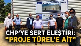 """CHP'ye sert eleştiri: """"Proje Türel'e ait"""""""
