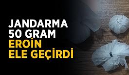 Jandarma 50 gram eroin ele geçirdi