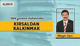 KIRSALDAN KALKINMAK