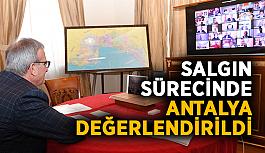 Salgın sürecinde Antalya değerlendirildi