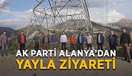 AK Parti Alanya'dan yayla ziyareti