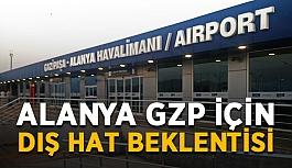 Alanya GZP için dış hat beklentisi