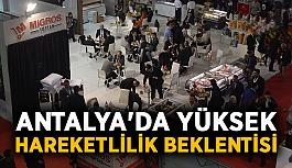 Antalya'da yüksek hareketlilik beklentisi
