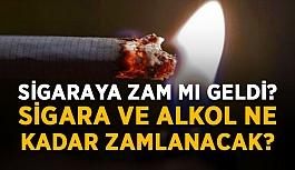 Sigaraya zam mı geldi? Sigara ve alkol...