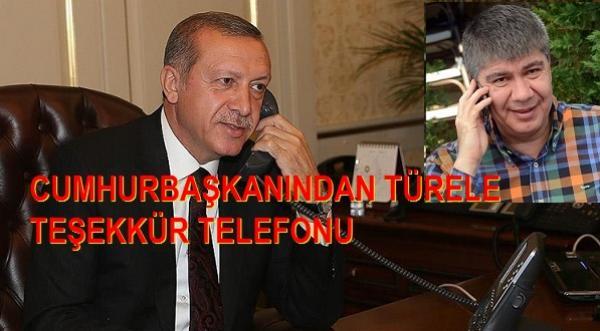 TÜRELE TEBRİK TELEFONU