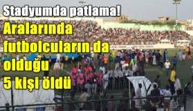 STADYUMDA PATLAMA