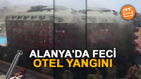 Alanya'da feci otel yangını