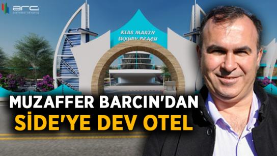 Muzaffer Barcın'dan Side'ye dev otel