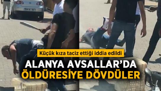 Alanya Avsallar'da öldüresiye dövdüler