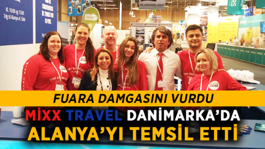 Mixx Travel Danimarka'da Alanya'yı temsil etti
