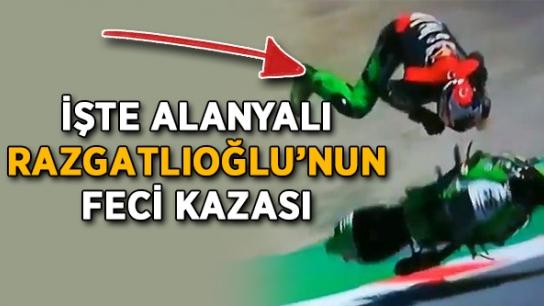 İşte Alanyalı Razgatlıoğlu'nun feci kazası