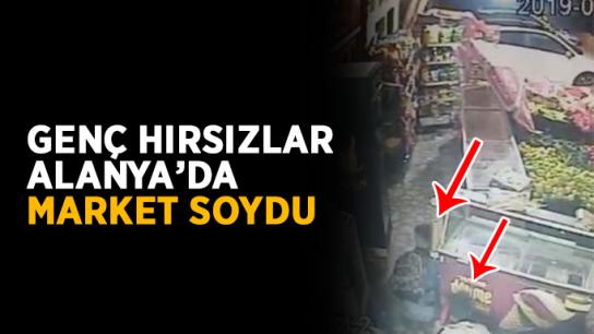 Genç hırsızlar Alanya'da market soydu