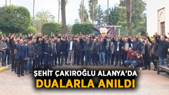 Şehit Çakıroğlu Alanya'da dualarla anıldı