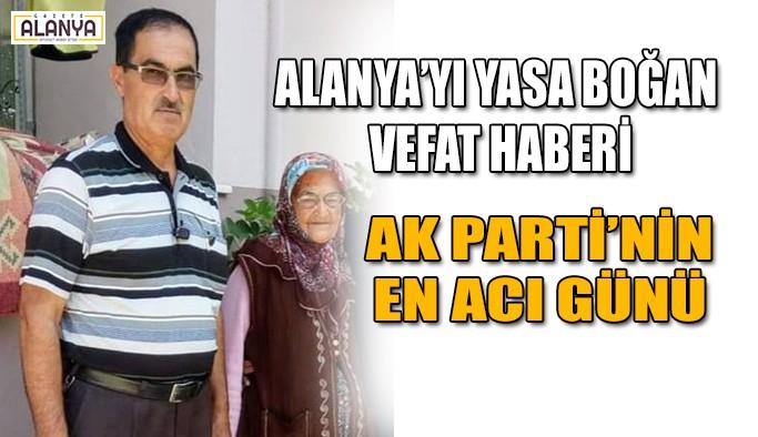 Alanya Ak Parti'nin en acı günü