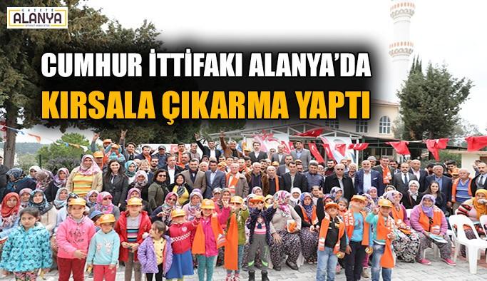 Alanya'da Cumhur İttifakı kırsala çıkarma yaptı