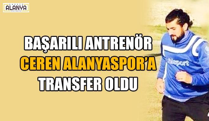 Başarılı Antrenör Alanyaspor'a transfer oldu
