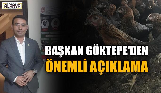 Başkan Göktepe'den önemli açıklama