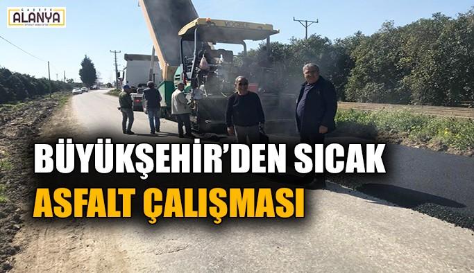 Büyükşehir asfalt çalışmalarına devam ediyor