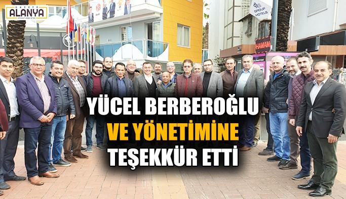 Yücel, Berberoğlu ve yönetimine teşekkür etti
