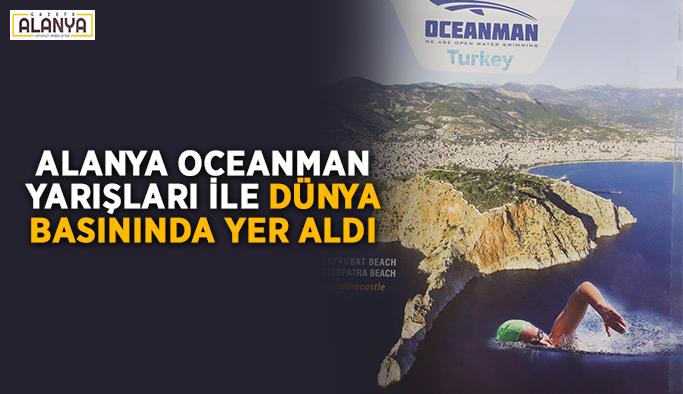 Alanya Oceanman Yarışları ile dünya basınında yer aldı