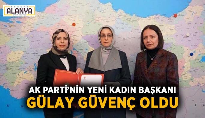 Ak Parti'nin yeni kadın başkanı Gülay Güvenç oldu