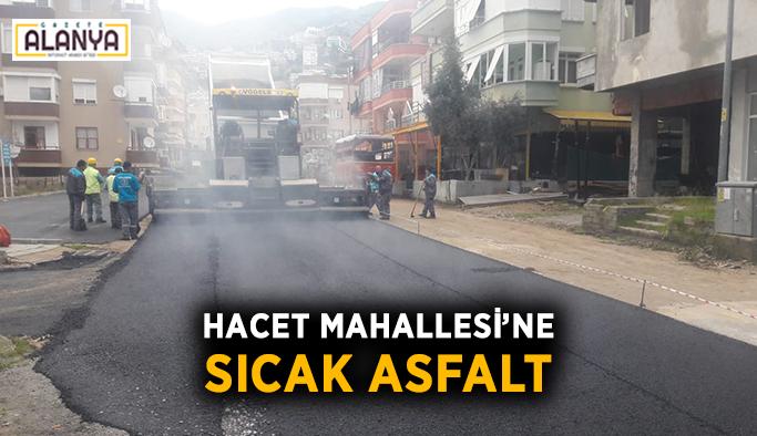 Hacet Mahallesi'ne sıcak asfalt