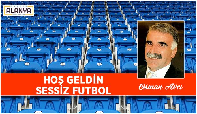 HOŞ GELDİN SESSİZ FUTBOL