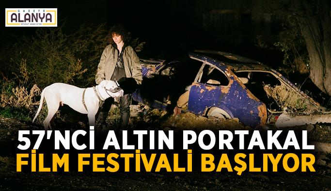 57'nci Altın Portakal Film Festivali başlıyor