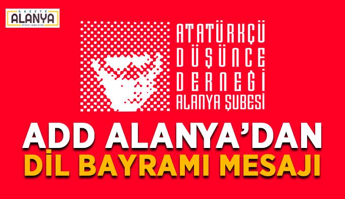 ADD Alanya'dan dil bayramı mesajı