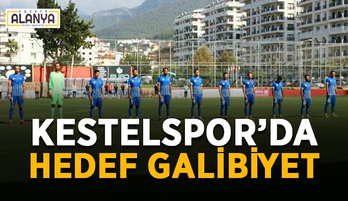 Alanya Kestelspor'da hedef galibiyet