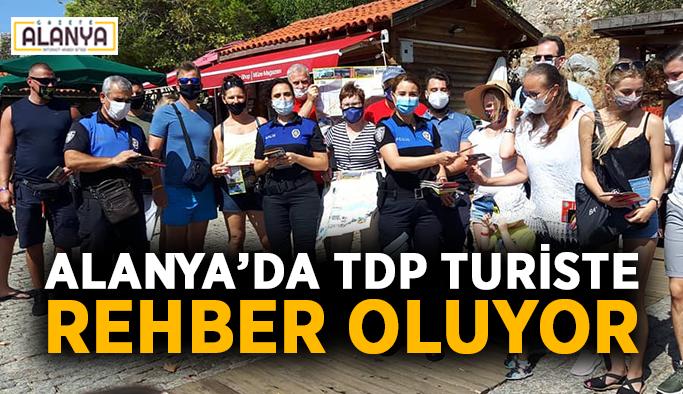 Alanya'da TDP turiste rehber oluyor