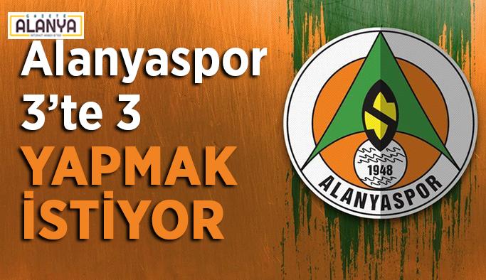 Alanyaspor 3'te 3 yapmak istiyor