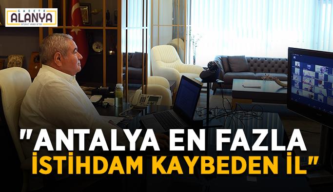 """Antalya en fazla istihdam kaybeden il"""