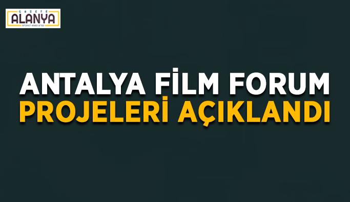 Antalya Film Forum projeleri açıklandı
