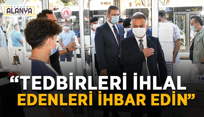 """Antalya Valisi uyardı: """"İzole olmayanları ihbar edin"""""""