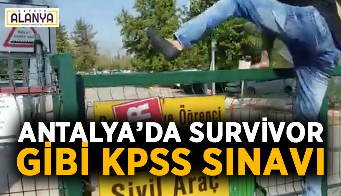 Antalya'da Survivor gibi KPSS sınavı