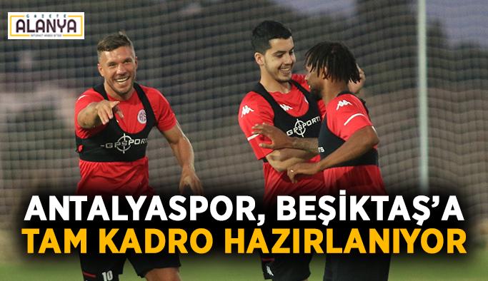 Antalyaspor, Beşiktaş'a tam kadro hazırlanıyor